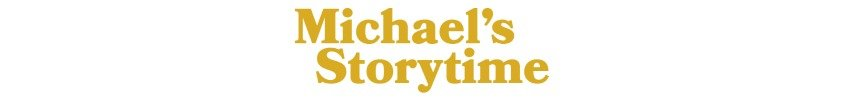 Michael's Storytime